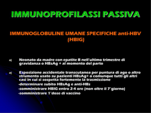 Immunoprofilassi passiva per epatite B con immunoglobuline specifiche (HBIG)